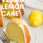 slice of vegan lemon cake on white plate with text overlay